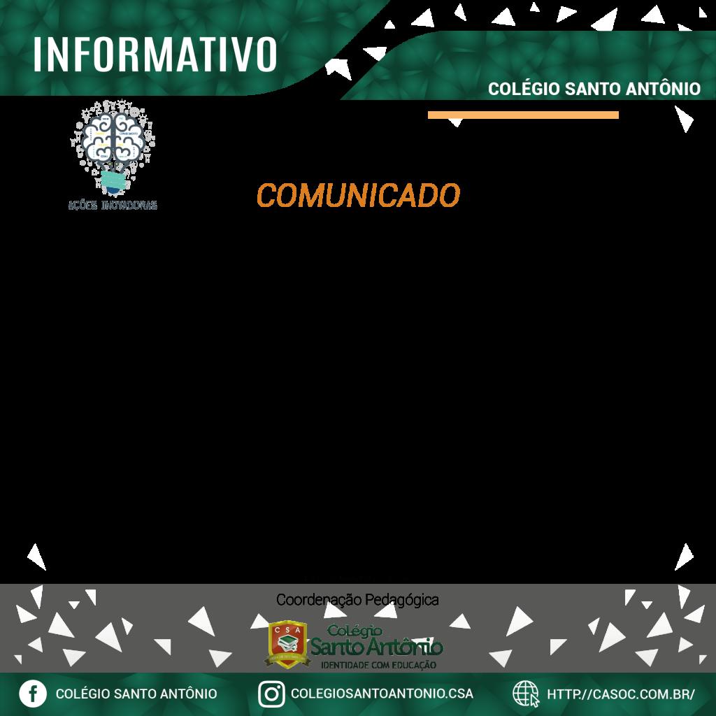 AÇÕES INOVADORAS COLÉGIO SANTO ANTÔNIO