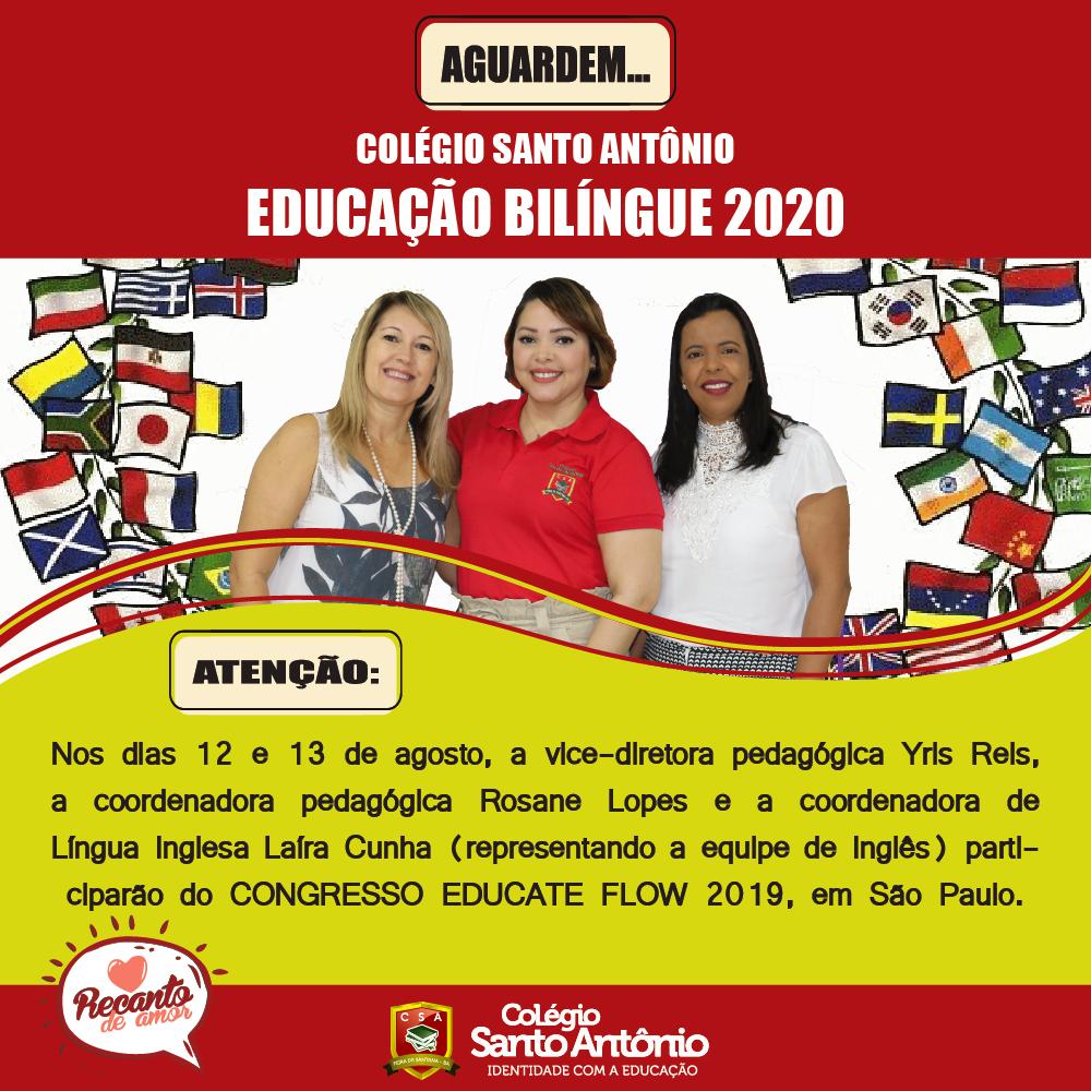 AGUARDEM… COLÉGIO SANTO ANTÔNIO – EDUCAÇÃO BILÍNGUE 2020